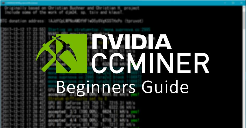 CCMiner beginners guide - How to setup and use ccminer? + Downloads