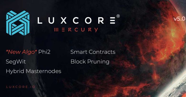 Photo of Luxcore v5 – CCMiner 2.2.6, Phi2 (New LUX hybrid PoW/PoS algorithm)