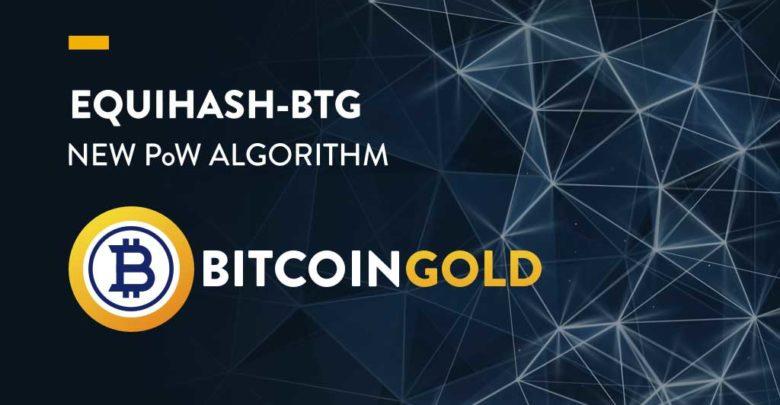 Photo of Bitcoin Gold network upgrade! Equihash-BTG  – New PoW Algorithm