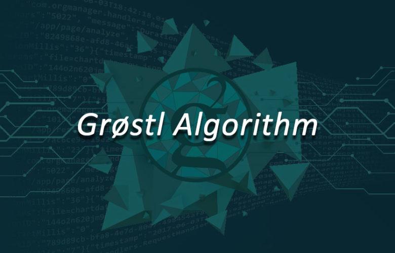 Grøstl Algorithm