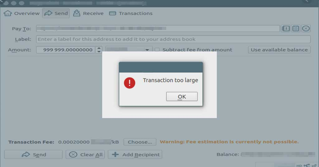 """Photo of How to fix """"Transaction too large"""" error when sending coins from wallet"""